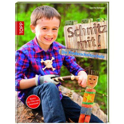Schnitz mit! Die Kinderschnitzschule | 050-A170103 / EAN:9783772456848