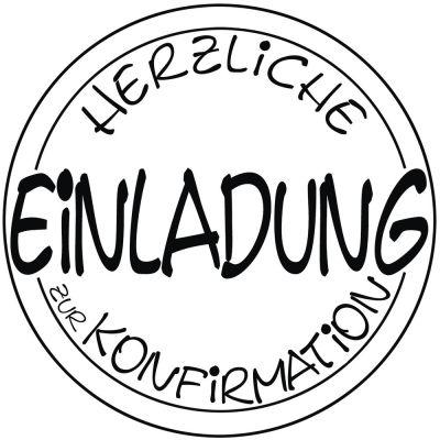 Stempel Einladung Konfirmation , 6cm ø | 28847000