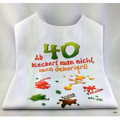 XL Latz - Ab 40 kleckert man nicht, man dekoriert Lätzchen   98004