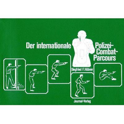 Der internationale Polizei-Combat-Parcours | IPCP / EAN:9783936632620