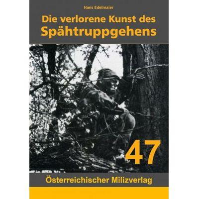 Die verlorene Kunst des Spähtruppgehens   SPAEHKUNST / EAN:9783901185649