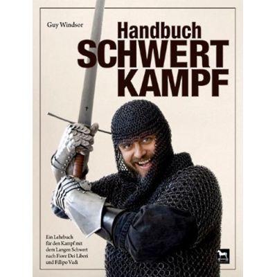Handbuch Schwertkampf | WINDSOR / EAN:9783938711279