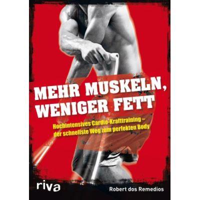 Mehr Muskeln, weniger Fett | REMEDIOS / EAN:9783868831733