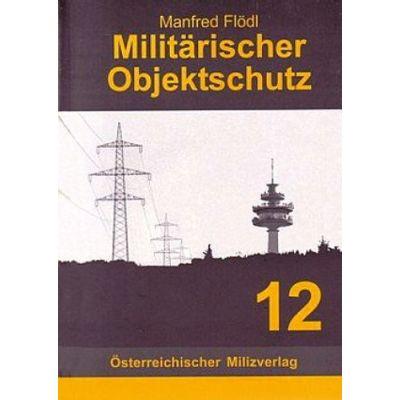 Militärischer Objektschutz   MILOS / EAN:9783901185137